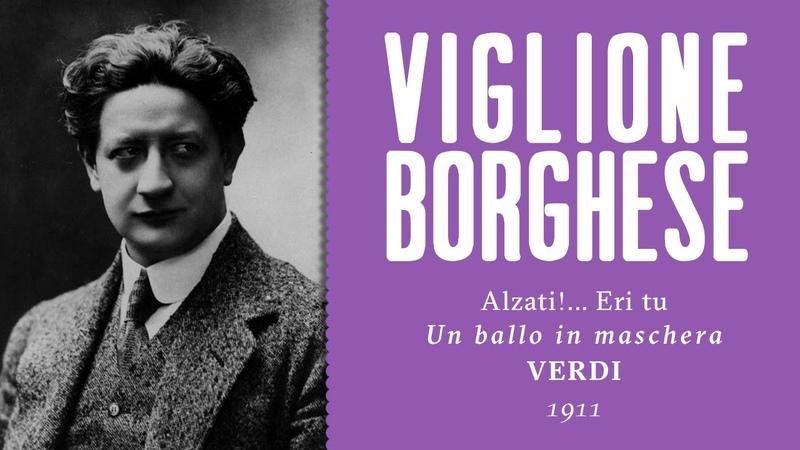 Domenico Viglione Borghese - Eri tu [Un ballo in maschera] - 1911