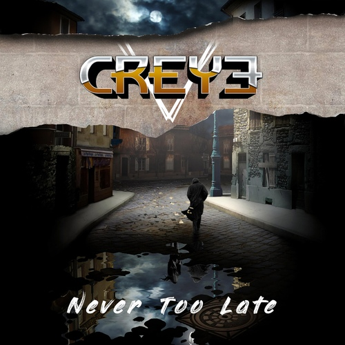 Creye - Never Too Late (Single)