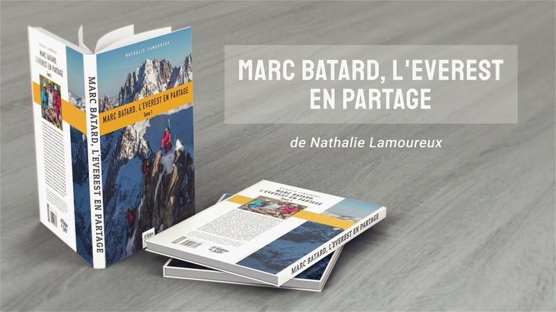 MARC BATARD Le livre L'EVEREST EN PARTAGE