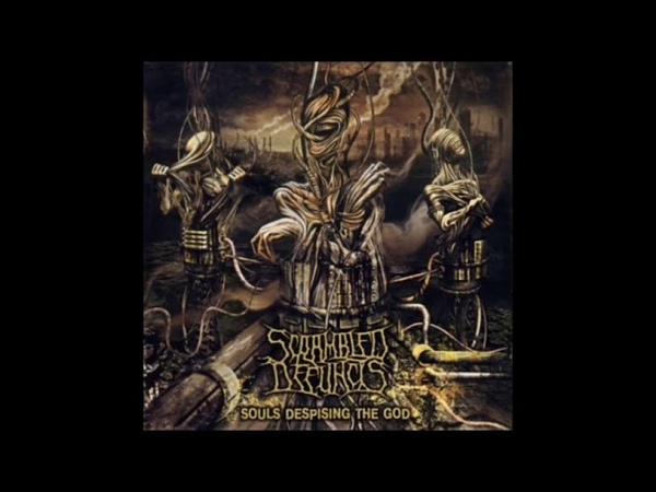 Scrambled Defuncts - Souls Despising The God - (2009) - [Full Lenght]