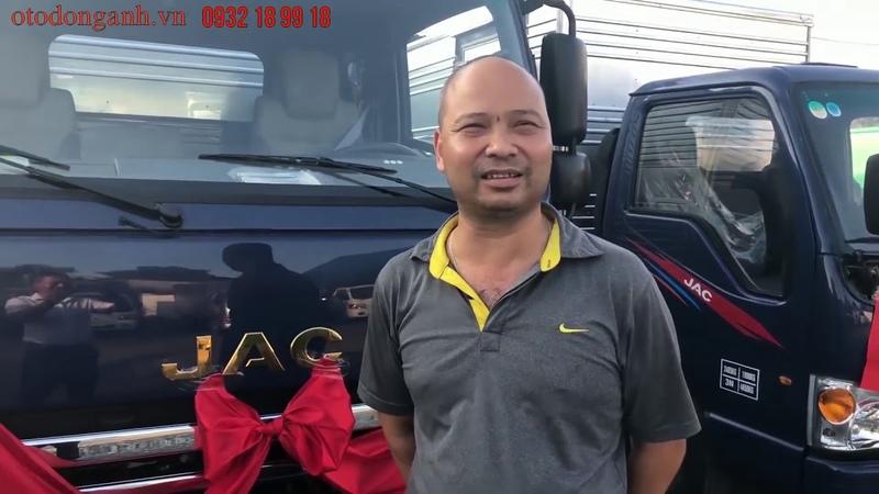 Nhận xét của khách hàng khi sử dụng xe tải JAC N650 6.5 tấn mới 2019 - 2020 | 0932 18 99 18