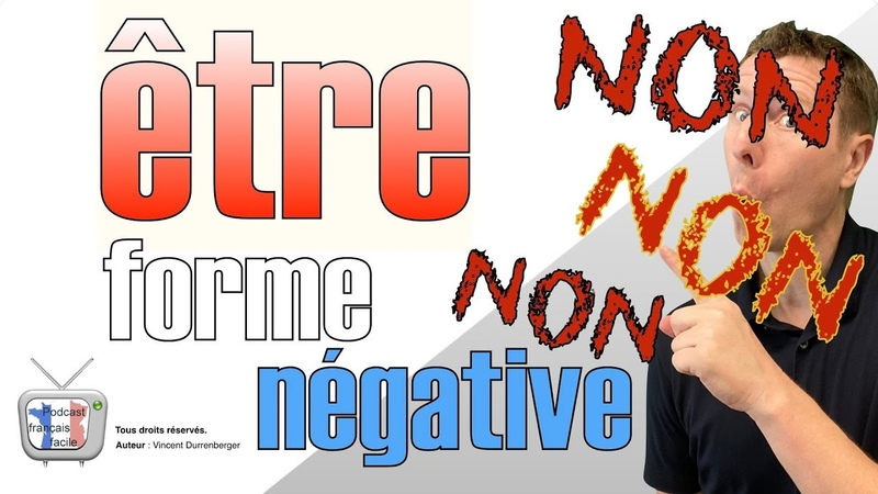 Français facile leçon verbe être forme négative
