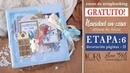 Etapa 6 Decoración páginas II Curso GRATUITO de scrapbooking Navidad en casa Kora projects