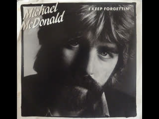 Michael McDonald - I Keep Forgettin' (Every Time You're Near) (1982) Master Chic Mix