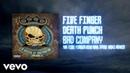 Five Finger Death Punch - Bad Company (The Five Finger Dim Mak Steve Aoki Remix) [Audio]