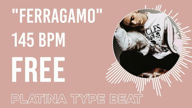 FREE Платина X Lil Krystalll type beat - Ferragamo 145 BPM