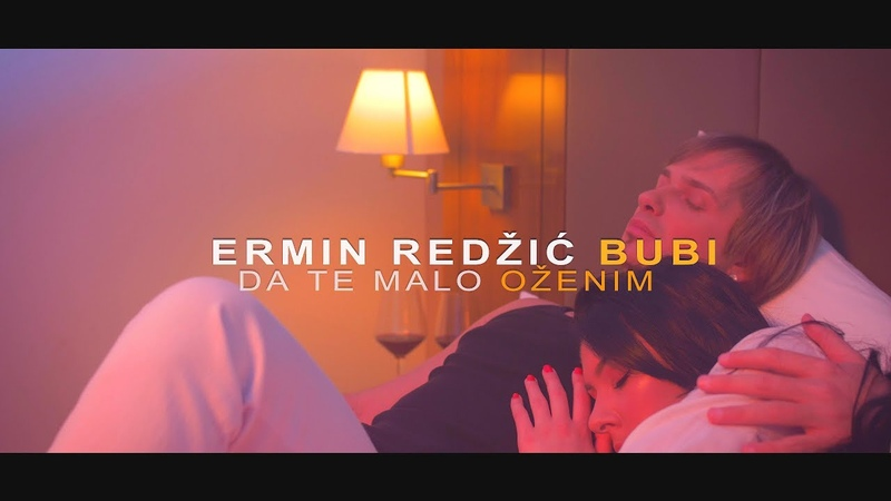 Ermin Redzic Bubi Da te malo ozenim Official Video 2018