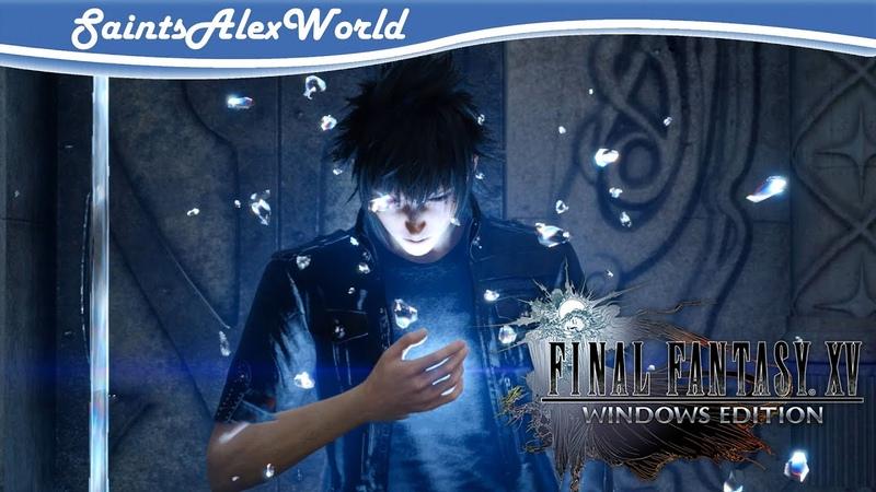Final Fantasy XV PC Прохождение на русском 4 Ингредиенты для Такки и новая сила Ноктиса
