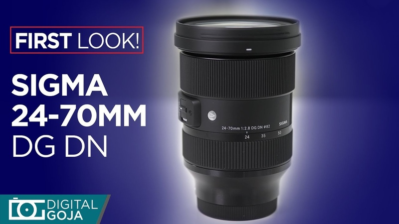 [FIRST LOOK] Sigma 24-70 f2.8 DG DN for Sony e mount
