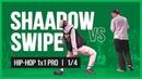 SWIPE VS SHAADOW 1x1 PRO 1 4 HIP-HOP VIBE BATTLE 2019 |