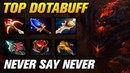 NEVER SAY NEVER TOP DOTABUFF SF