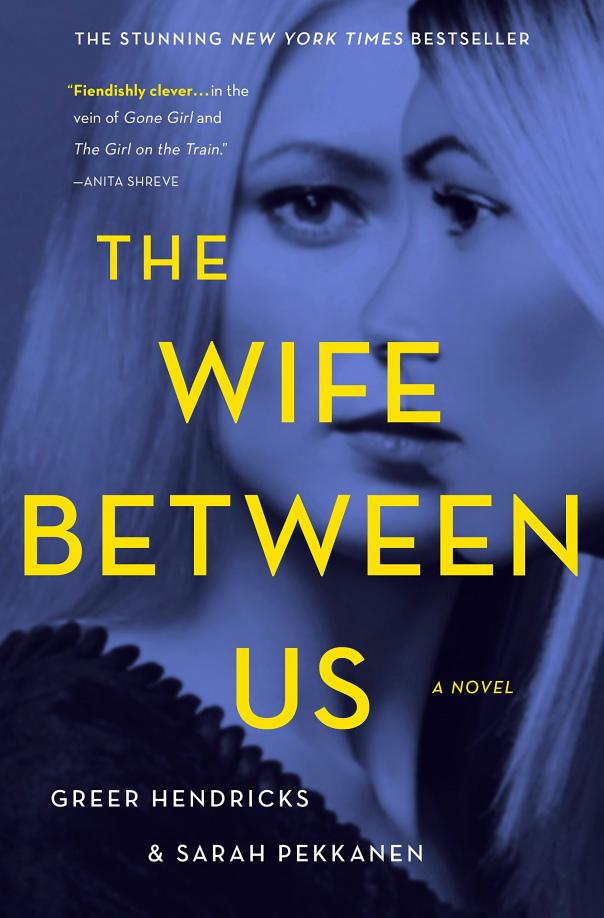 Greer Hendricks & Sarah Pekkanen - The Wife Between Us (epub)
