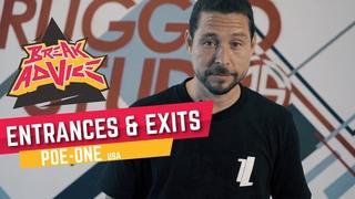 Entrances & Exits /w Poe-One (Style Elements) | BREAK ADVICE |