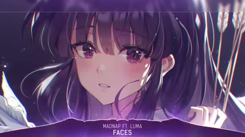 Nightcore - Faces (Madnap ft. Luma) - (Lyrics)