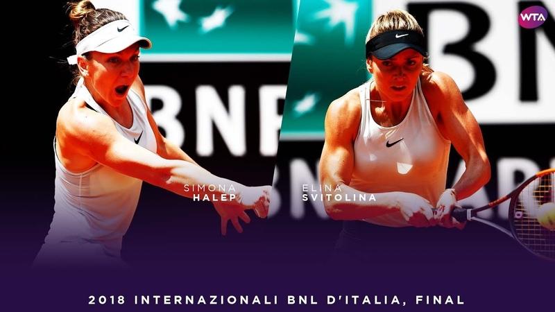 Simona Halep vs Elina Svitolina 2018 Internazionali BNL d'Italia Final WTA Highlights