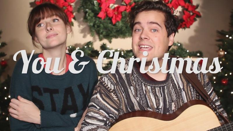 You and Christmas Rusty Clanton and Tessa Violet original