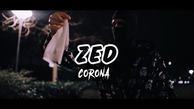 Zed Corona Coronavirus Music Video