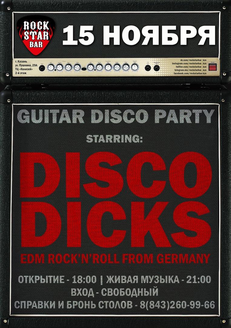 Афиша Казань 15.11 / DISCO DICKS / ROCKSTAR BAR