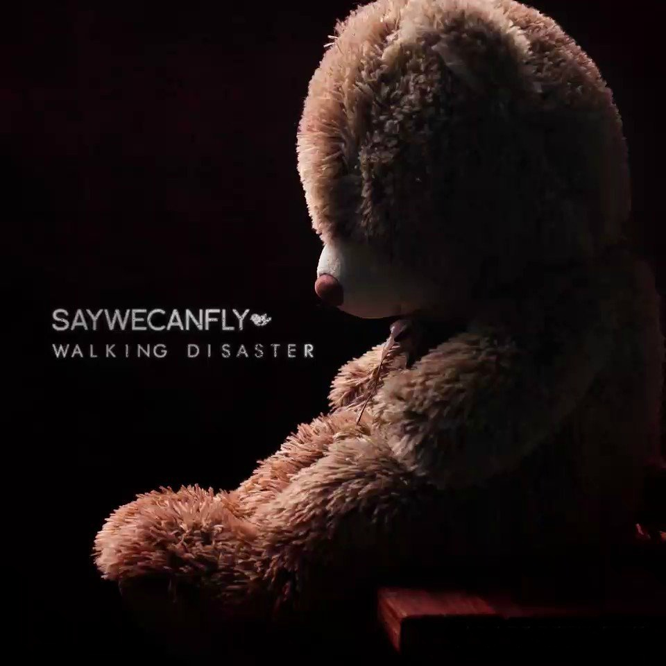 SayWeCanFly - Walking Disaster (Single)