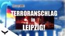 Terroranschlag in Leipzig!