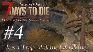 7 Days to Die Modded  A Dred End  Experimental Game Play #4