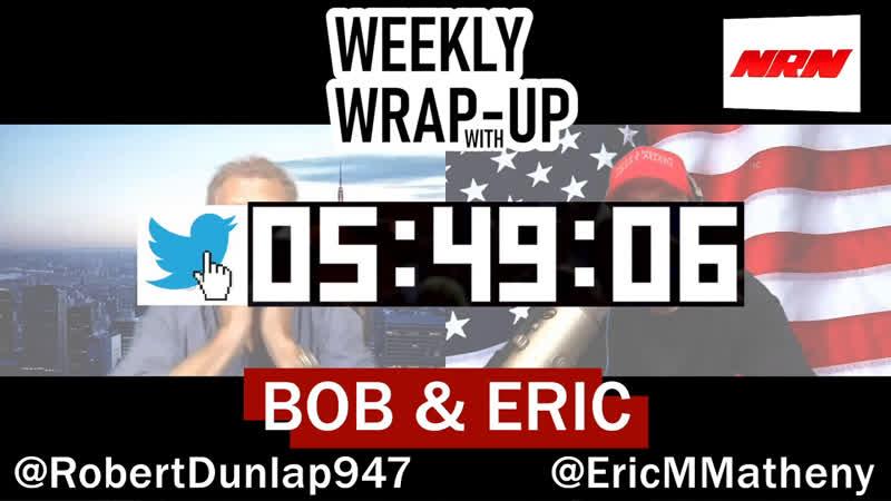Weekly Wrap-Up With Bob Eric - Saturday, November 16, 2019