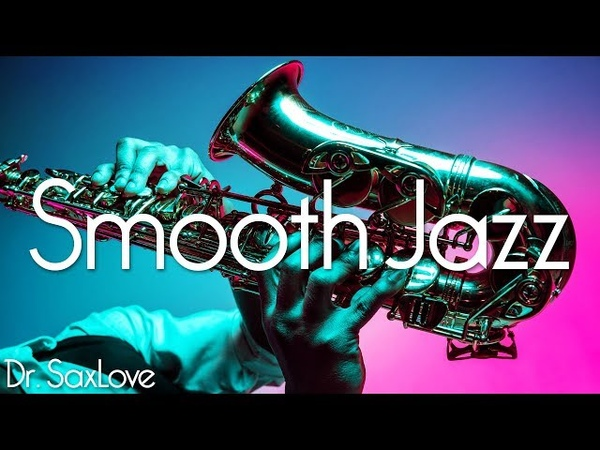 Straight Ahead Smooth Jazz • Smooth Jazz Saxophone Instrumental Music for Relaxing, and Studying