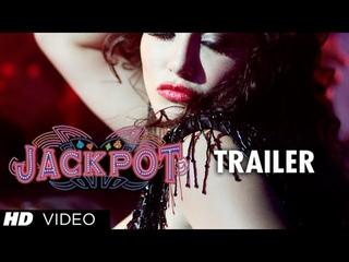 Jackpot Movie Trailer 2013 | Naseeruddin Shah, Sachiin J Joshi, Sunny Leone
