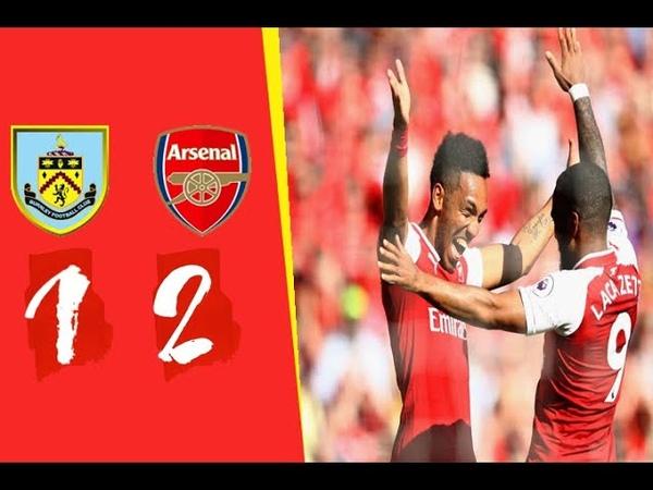 Arsenal vs Burnley 2−1 - Gоals Hіghlіghts CEBALLOS | Lacazette |aubameyang |barnes