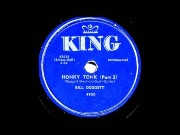 Honky Tonk Part 1 Part 2 Bill Doggett 1956 King 45 4950