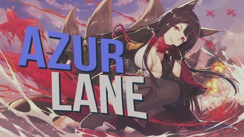 Azur Lane Обзор Игры смотреть онлайн без регистрации