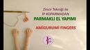 PARMAKLI EL YAPIMI Amigurumi Fingers Amigurumi Teknikleri