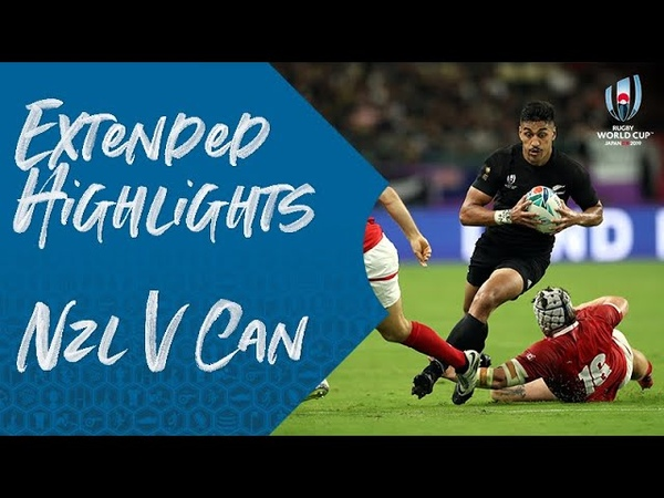 Extended Highlights: New Zealand v Canada - Rugby World Cup 2019