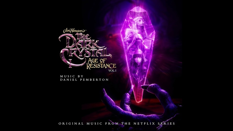 01. The Dark Crystal: Age of Resistance - Official OST - Daniel Pemberton - Music.Film
