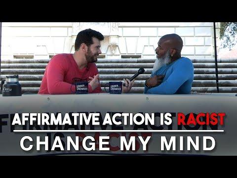 Affirmative Action is Racist Part 2 Change My Mind