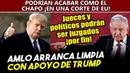 Obrador meterá al bote a juęcęs y políticos ¡en EU con ayuda de Trump
