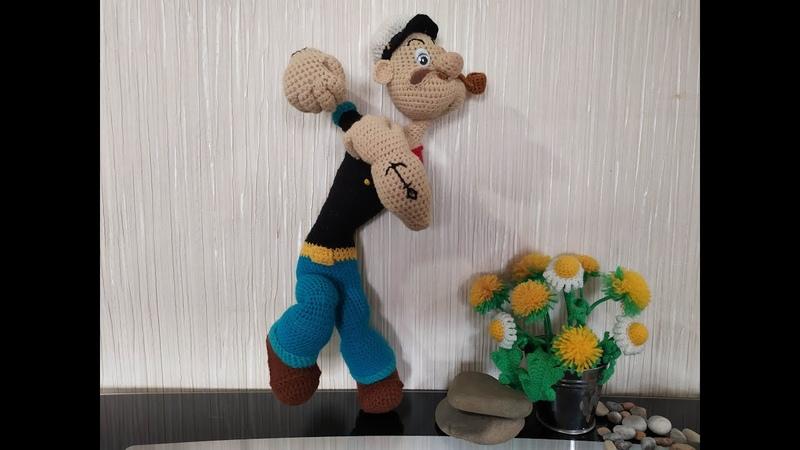 Морячок Папай, ч.5. Sailor Pоpеyе, р.5. Amigurumi. Crochet. Вязать игрушки, амигуруми.