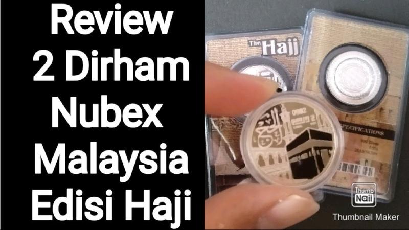 Review 2 dirham nubex Malaysia edisi haji