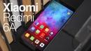Обзор Xiaomi Redmi 6A Самый дешевый бюджетник который удивил