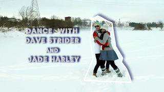 Dance with DAVE STRIDER and JADE HARLEY