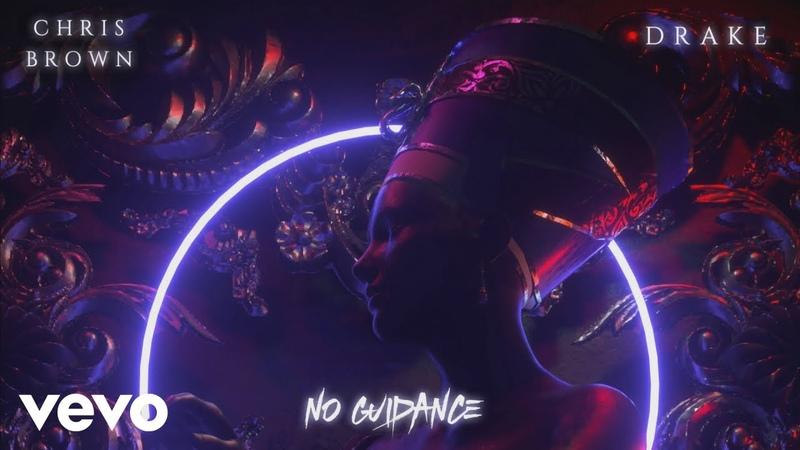 Chris Brown No Guidance Audio ft Drake