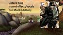 Jojo's bizarre adventure for Monk Addon Jotaro Kujo Character Sound effect Vocals
