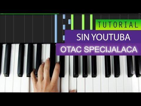 SIN YOUTUBA - OTAC SPECIJALACA - Piano Tutorial MIDI Download