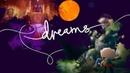 Игра Dreams PS4 Грёза Арта Конец надежды и Побег