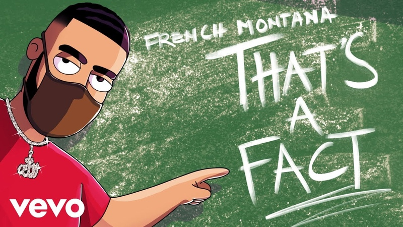 French Montana That's A Fact Audio