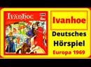 Ivanhoe von Sir Walter Scott (Europa Deutsches Hörspiel 1969)