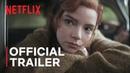 The Queen's Gambit Official Trailer Netflix