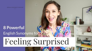 8 Ways to Express Feeling Surprised in English | Advanced English Vocabulary