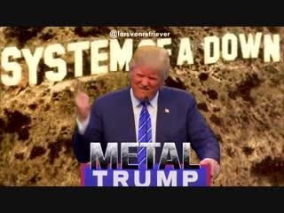 MetalTrump - Chop Suey!
