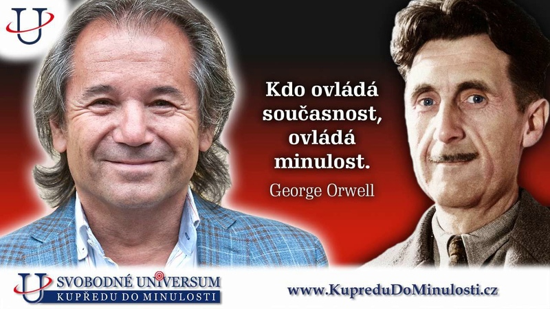 Andor Šándor 5. d l: George Orwell geniálně popsal kam dnes směřujeme v čem se už nacház me